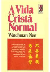 watchman nee - a vida cristã normal.pdf