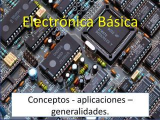 Electricidad y Electrónica Básica - Circuitos y componentes  - By Mario León.pdf