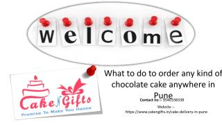 What to do to order any kind of chocolate cake anywhere in Pune.pdf