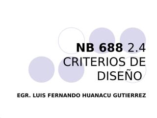 NB 688 CRITERIOS DE DISEÑO.ppt