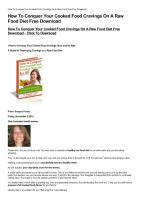 How-To-Conquer-Your-Cooked-Food-Cravings-On-A-Raw-Food-Diet-Free-Download.pdf