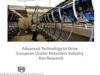 Europe Cluster Detacher Market Report.pdf