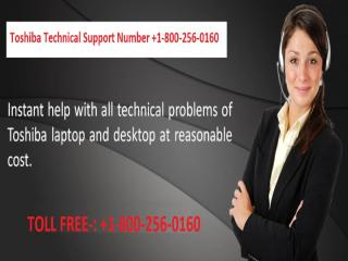 Toshiba Technical Support Number +1-800-256-0160.pptx