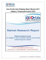 Asia-Pacific Anti Pollution Mask Market 2017 Industry Trend and Forecast 2022 (1).pdf