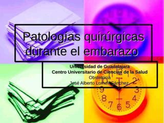 Patologías quirúrgicas durante el embarazo.ppt