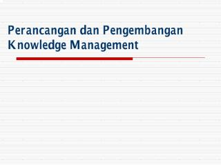 Perancangan_dan_Pengembangan_Knowledge_Management.pdf